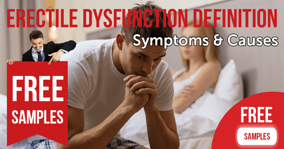 Erectile Dysfunction Definition Symptoms and Causes