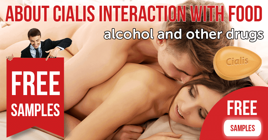 About Cialis interaction with food, alcohol and other drugs